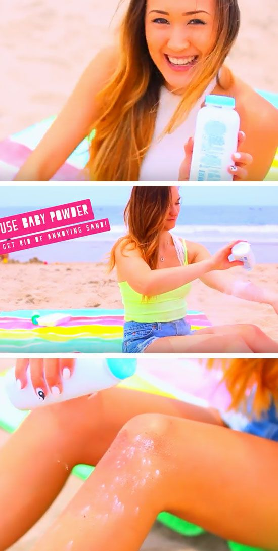 Use Baby Powder to Get Rid of Sand | 22 DIY Beach Hacks for Teens that will chan...
