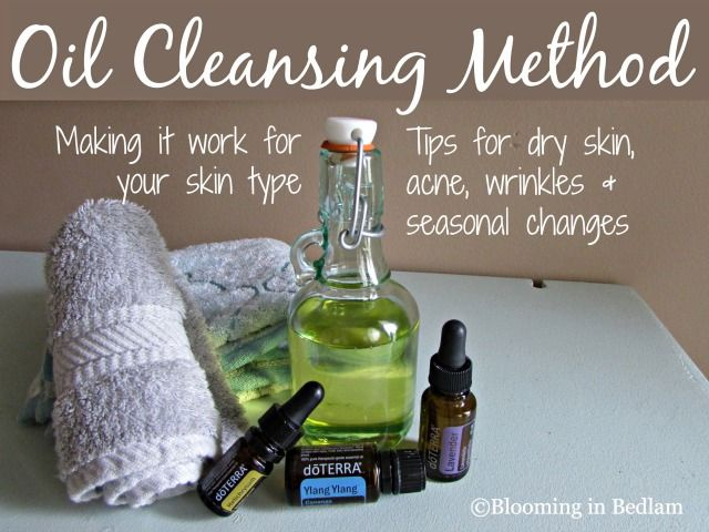 Tips on the oil cleansing method by skin type including dry skin, acne, wrinkles...