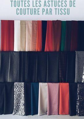 Astuces de couture par tissu Pour quels tissus aimeriez vous avoir des conseils?...