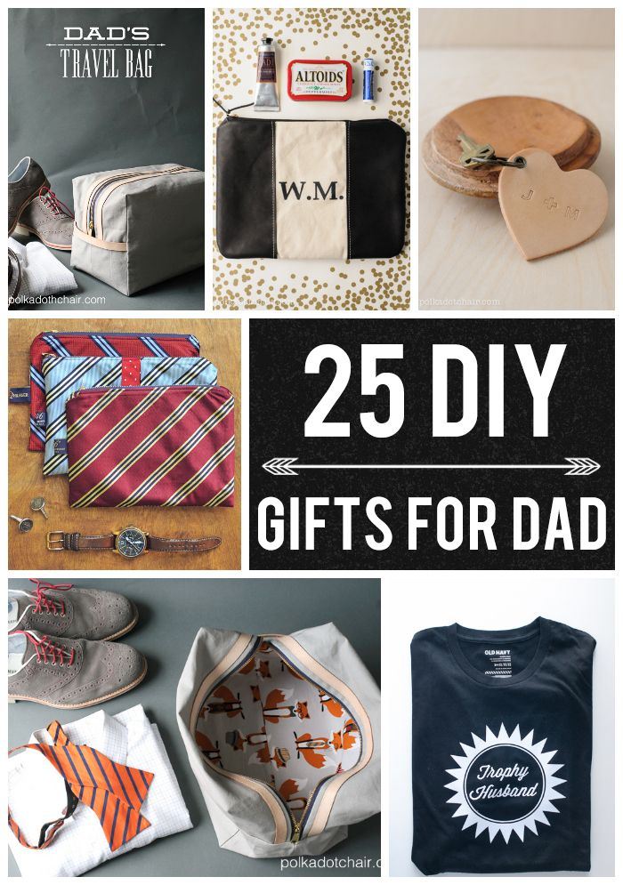 25 DIY Gifts for Dad #DIYGifts #FathersDay #FathersDayGiftIdea #DIYFathersDay
