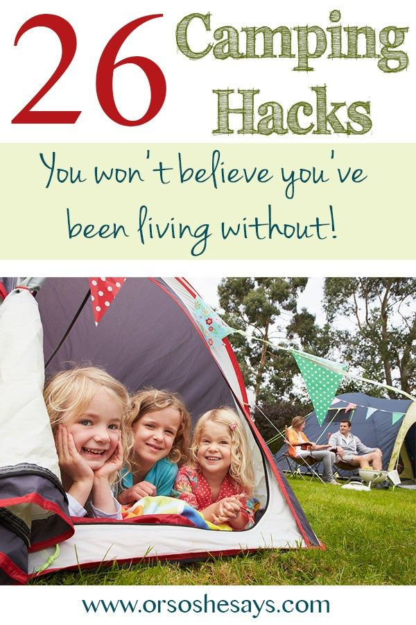 These are awesome! 26 Camping Hacks You Won't Believe You've Been Living...