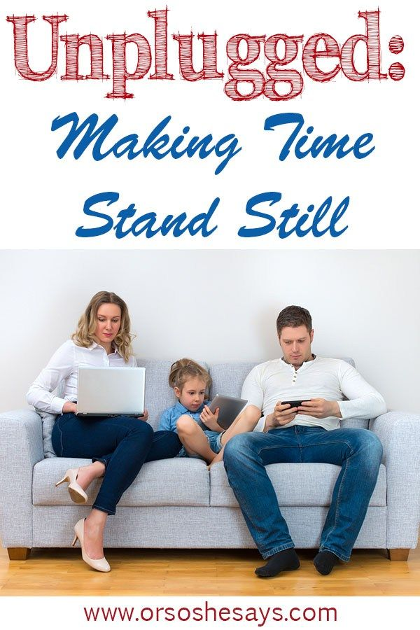 Unplugged: Making Time Stand Still ~ My thoughts on taking breaks from our onlin...