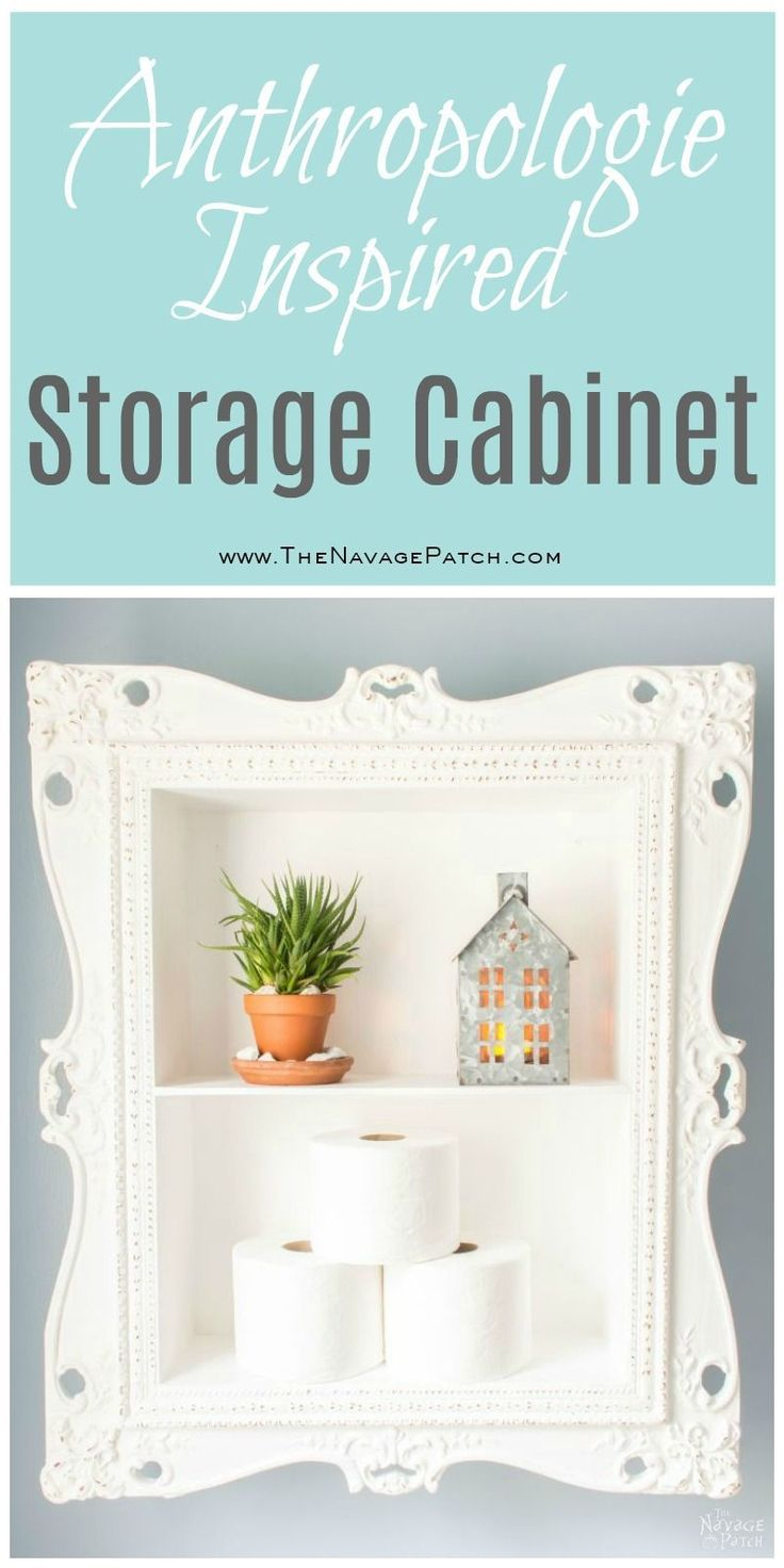 Anthropologie inspired storage cabinet | DIY storage cabinet | Upcycled picture ...