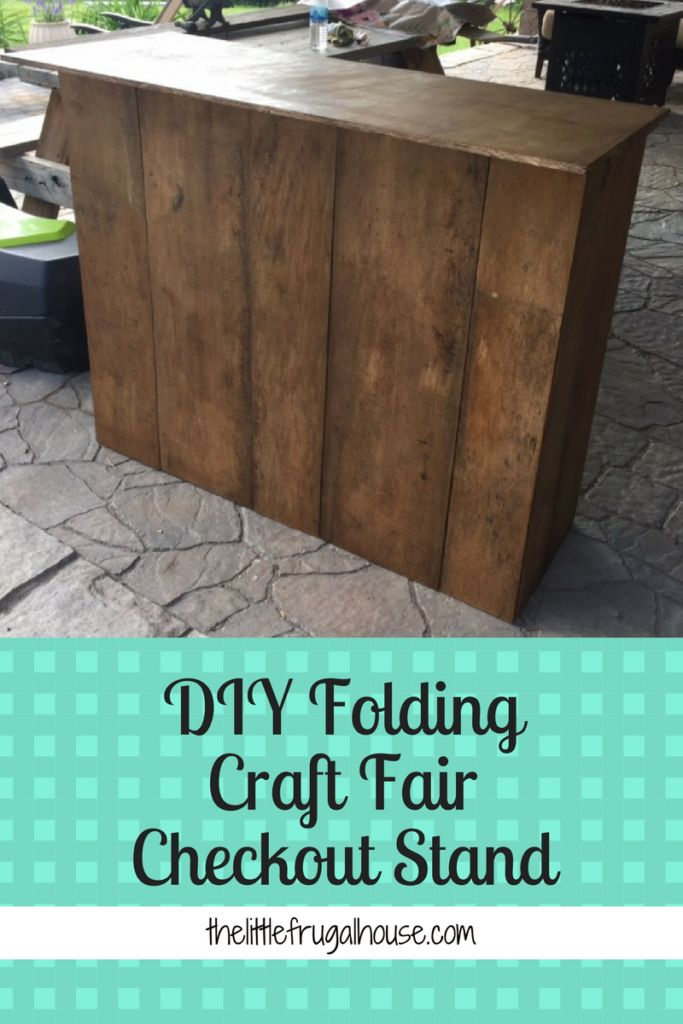 See how I built a DIY Folding Craft Fair Checkout Stand with scrap wood and $0. ...