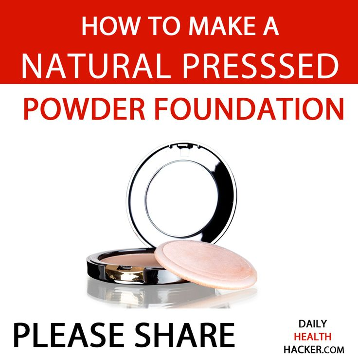 How To Make A Natural Pressed Powder Foundation
