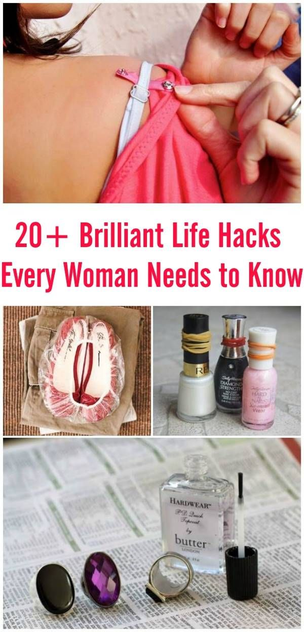 20+ Brilliant Life Hacks Every Woman Needs to Know #tips #lifehacks