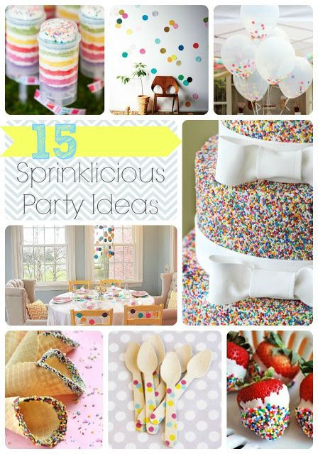 15 Sprinklicious Party Ideas  - Sprinkle cake, decorations, desserts, and more