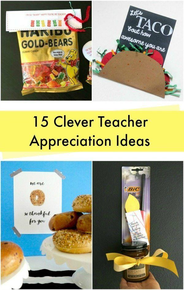 15 clever and cute teacher appreciation ideas!