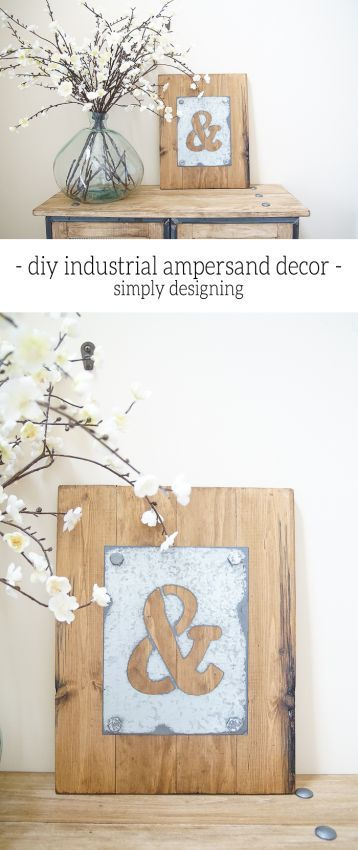 DIY Industrial Ampersand Decor - come see how simple this industrial decor is to...