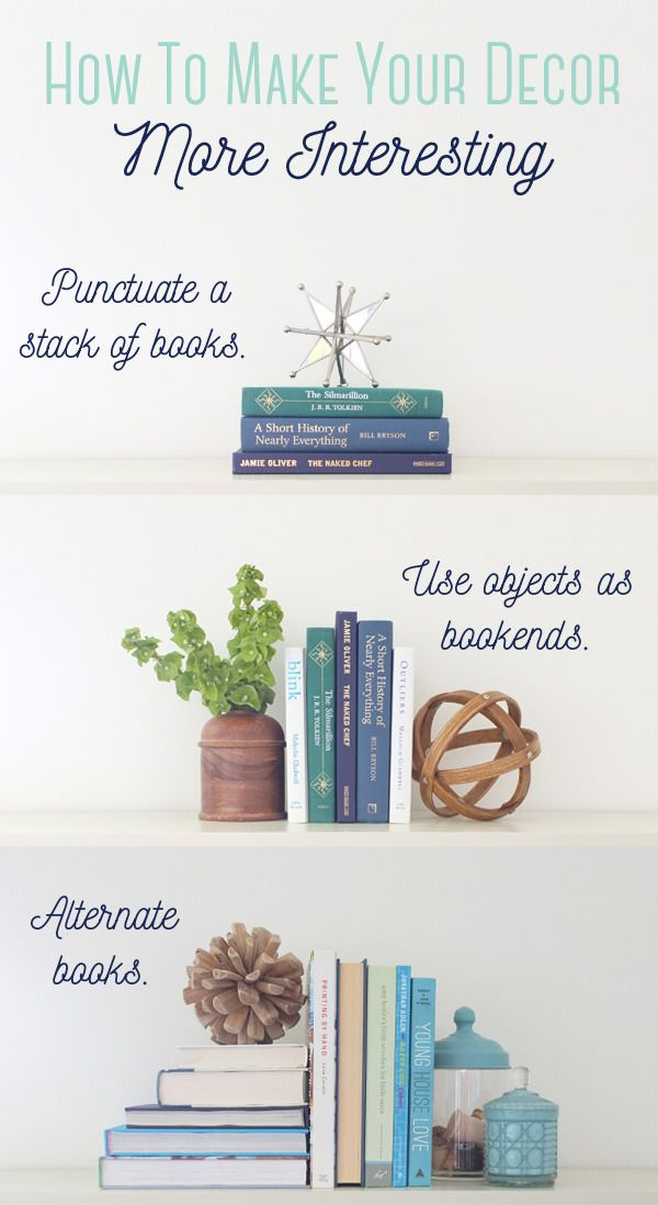 Learn The Super Simple Trick That Will Make Your Home Decor Look More  Interestin.