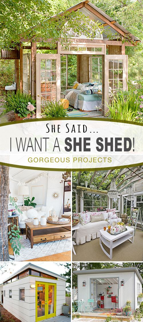 She Said : I Want a SHE SHED! • A great round-up of fabulous She Shed DIY tuto...