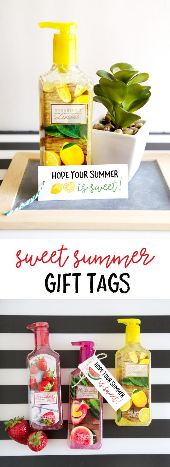 Summer Hand Soap Gift Tags - printable & gift idea for teachers, neighbors and f...