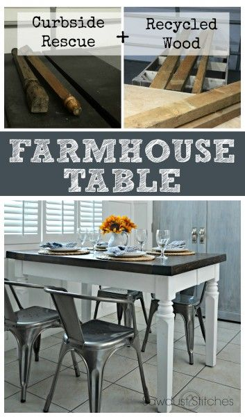 How to: Recycled and reclaimed Farmhouse Table.