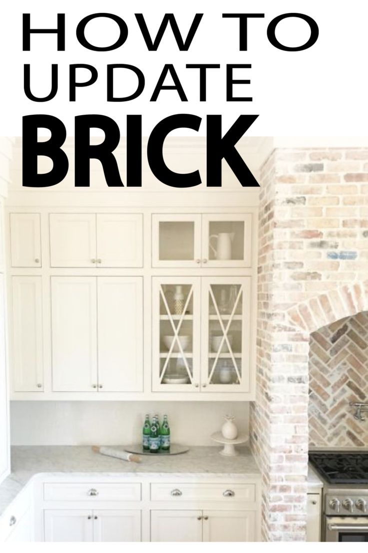Learn How To Update Old Brick Into Something Beautiful And New!