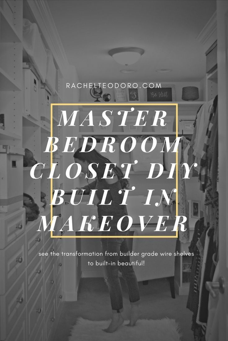 Master Bedroom Closet DIY Built-In Transformation