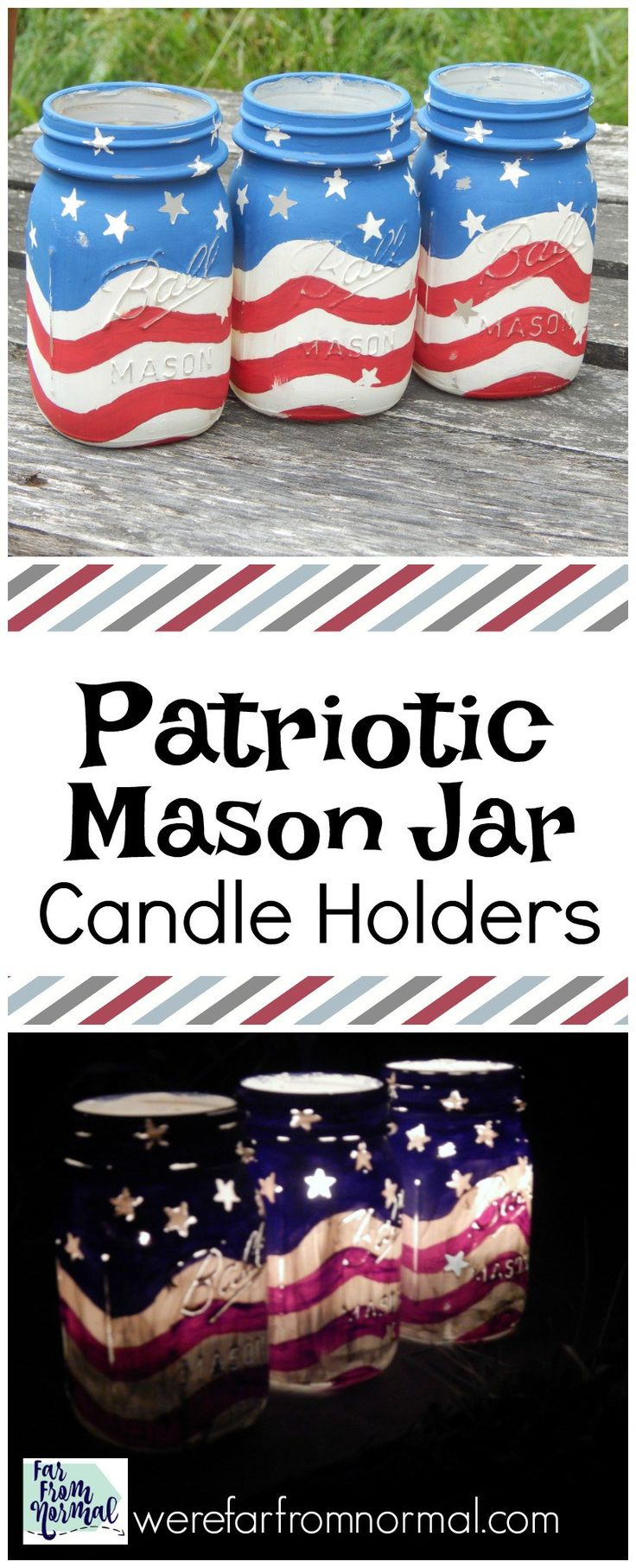 Patriotic Mason Jar Candle Holders  #4thofJuly #MasonJar