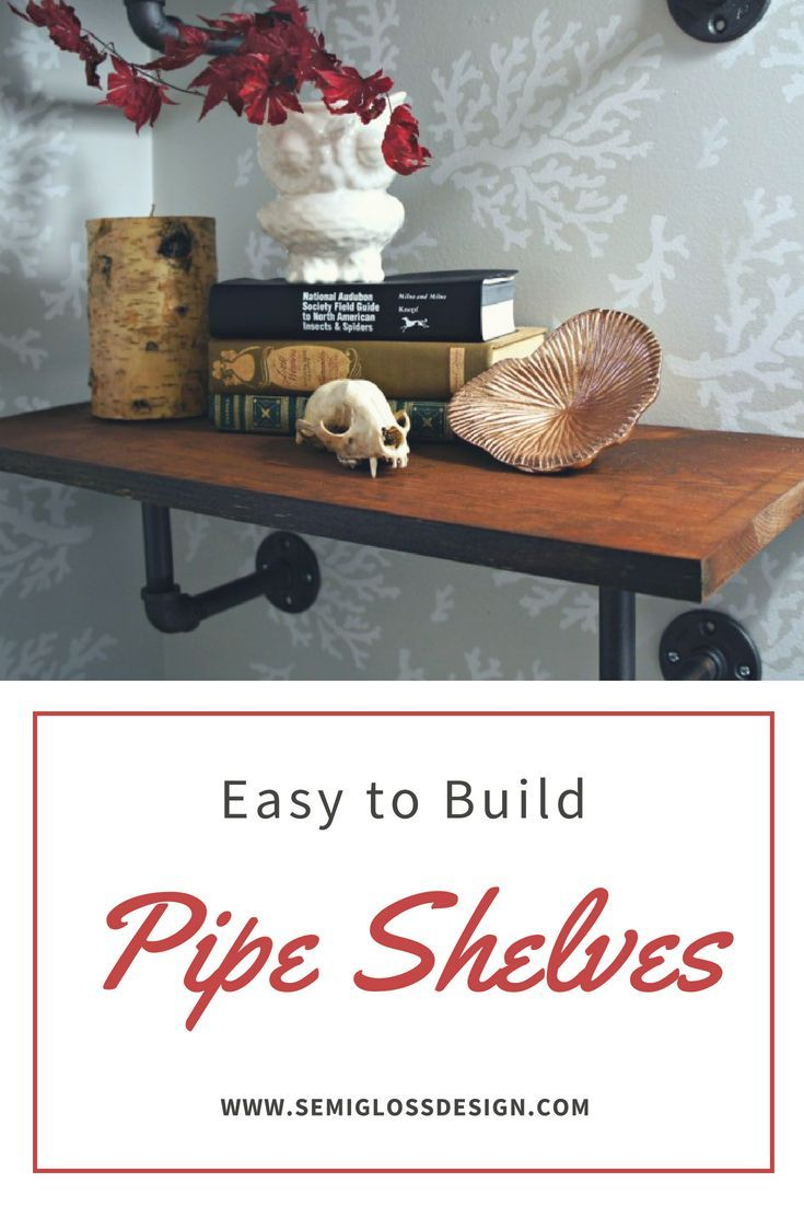 Pipe shelves are so easy to build and look so cool! They're perfect for so many ...