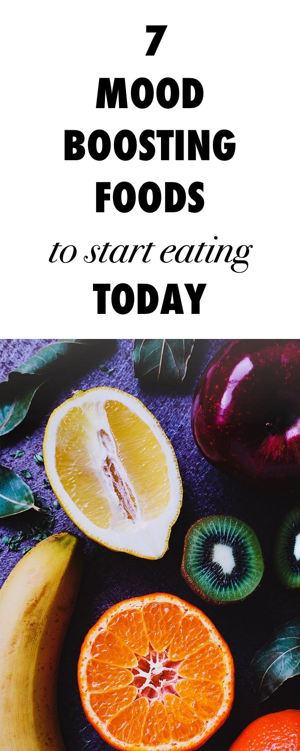 7 Mood Boosting Foods to Start Eating Today!