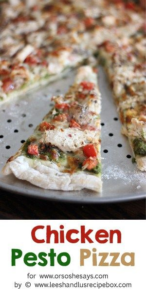 Chicken pesto pizza is a new favorite in our families, and is worth the little e...
