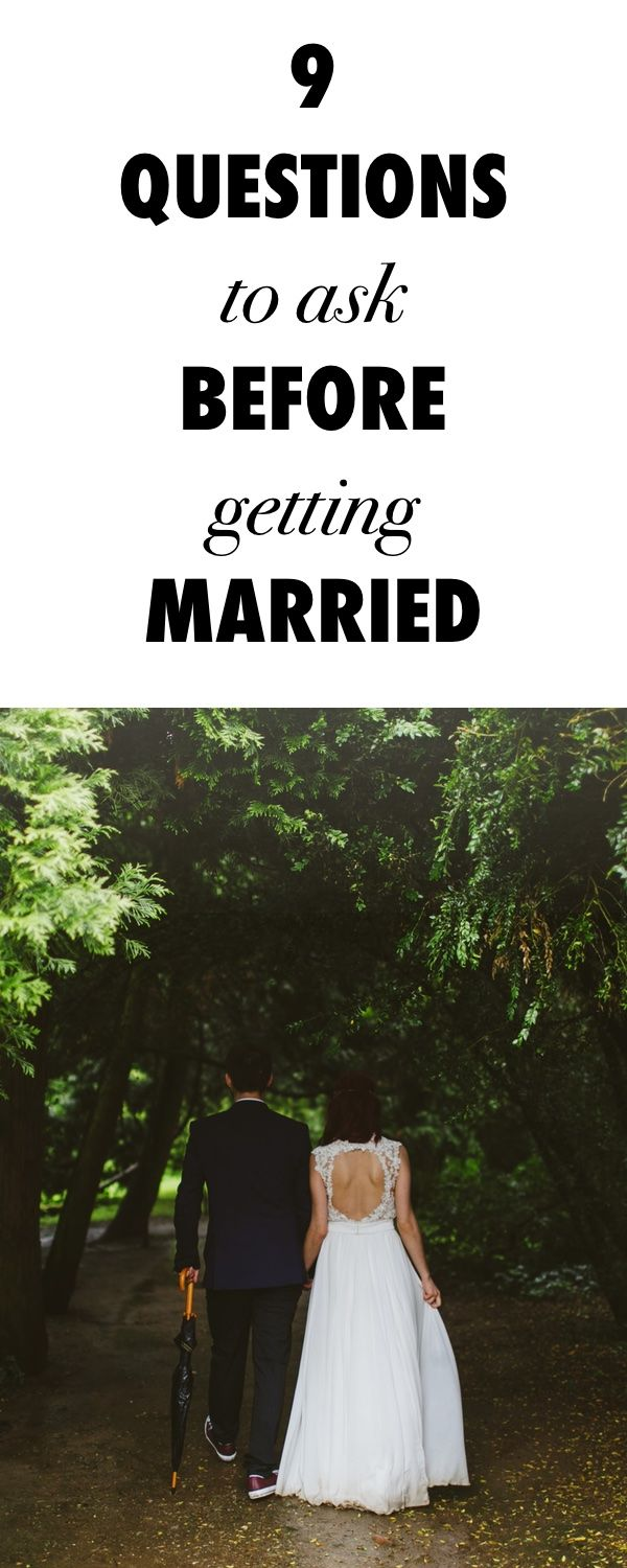 Don't Get Married Before Asking Yourself These 9 Questions