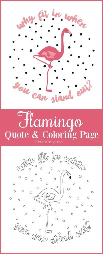 Flamingo Inspirational Quote and Coloring Page! www.capturing-joy...
