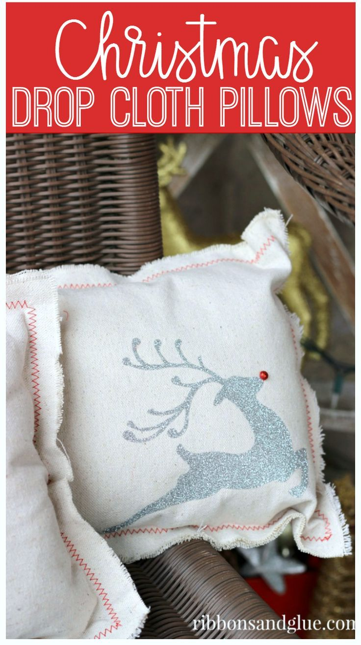 Diy Crafts Inexpensive Christmas Pillows Made Out Of Drop Cloth