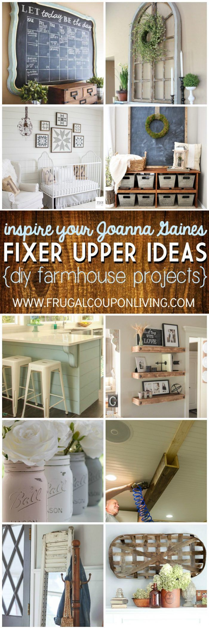Inspire Your Joanna Gaines - DIY Fixer Upper Ideas on Frugal Coupon Living. DIY ...
