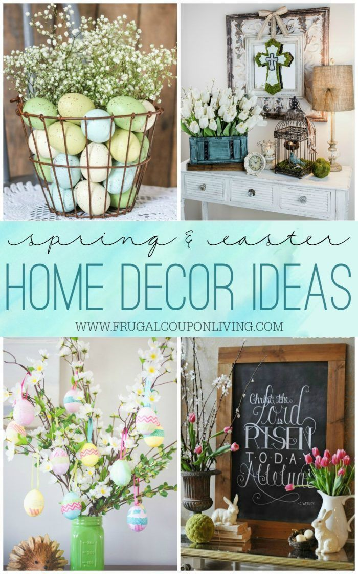 Looking For Spring Home Ideas This Season These And Easter Decor Id