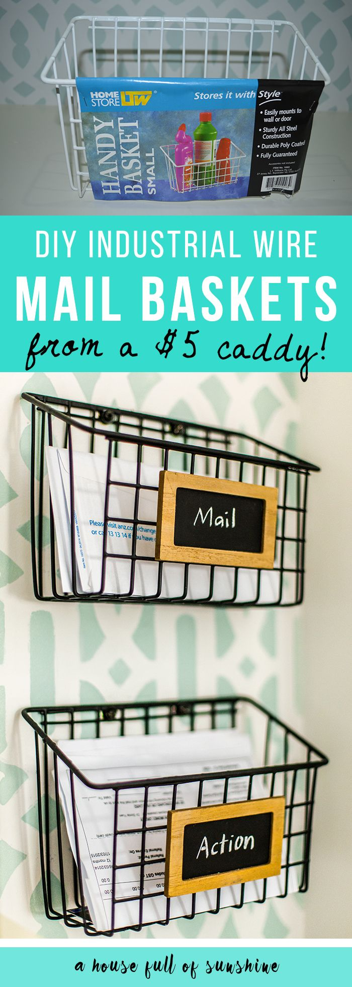 Wow! DIY Industrial wire mail baskets from a $5 cleaning caddy - such a clever i...