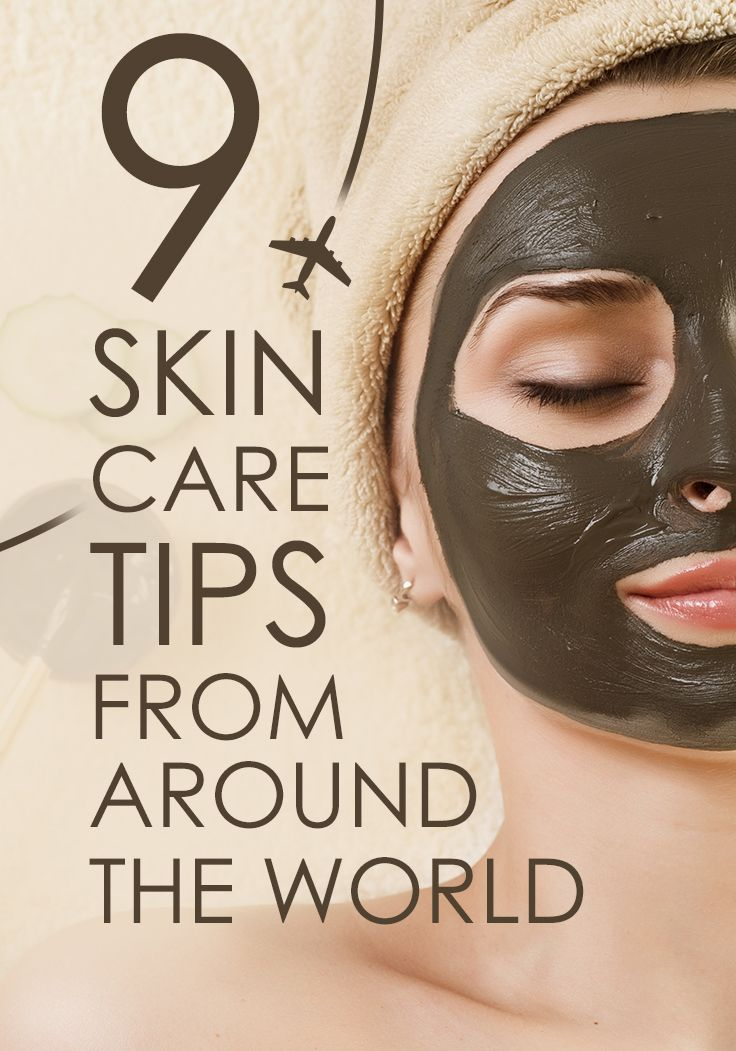 9 skin care tips from around the world. Find out all the cool ways different cou...