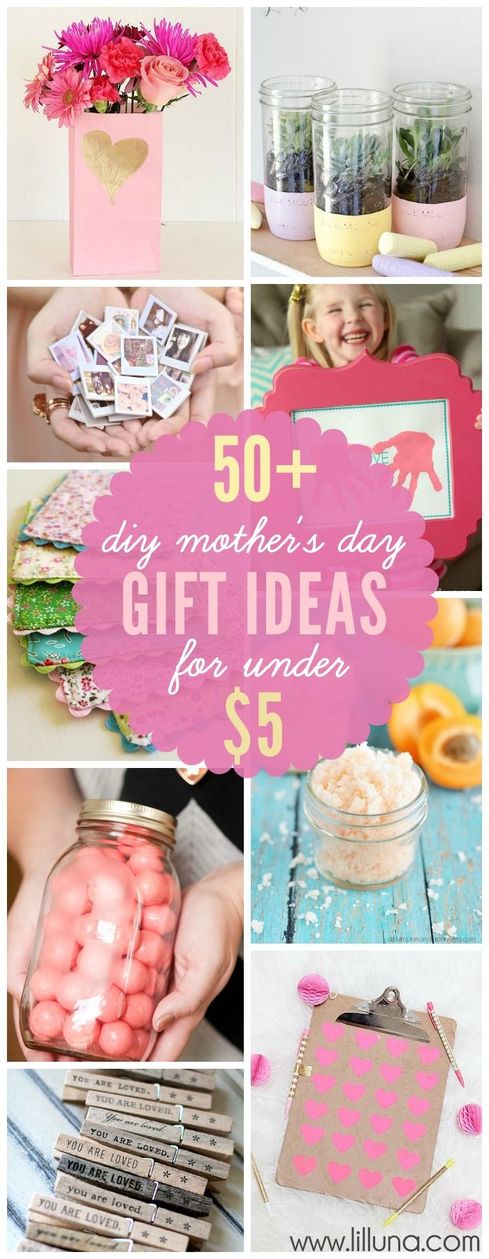 An awesome collection of 50+ DIY Mother's Day Gift Ideas made for under $5!! { l...