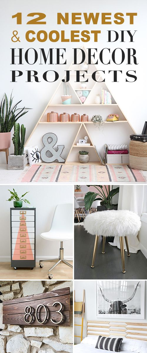 12 of the Newest and Coolest DIY Home Decor Projects! • Check out these new an...