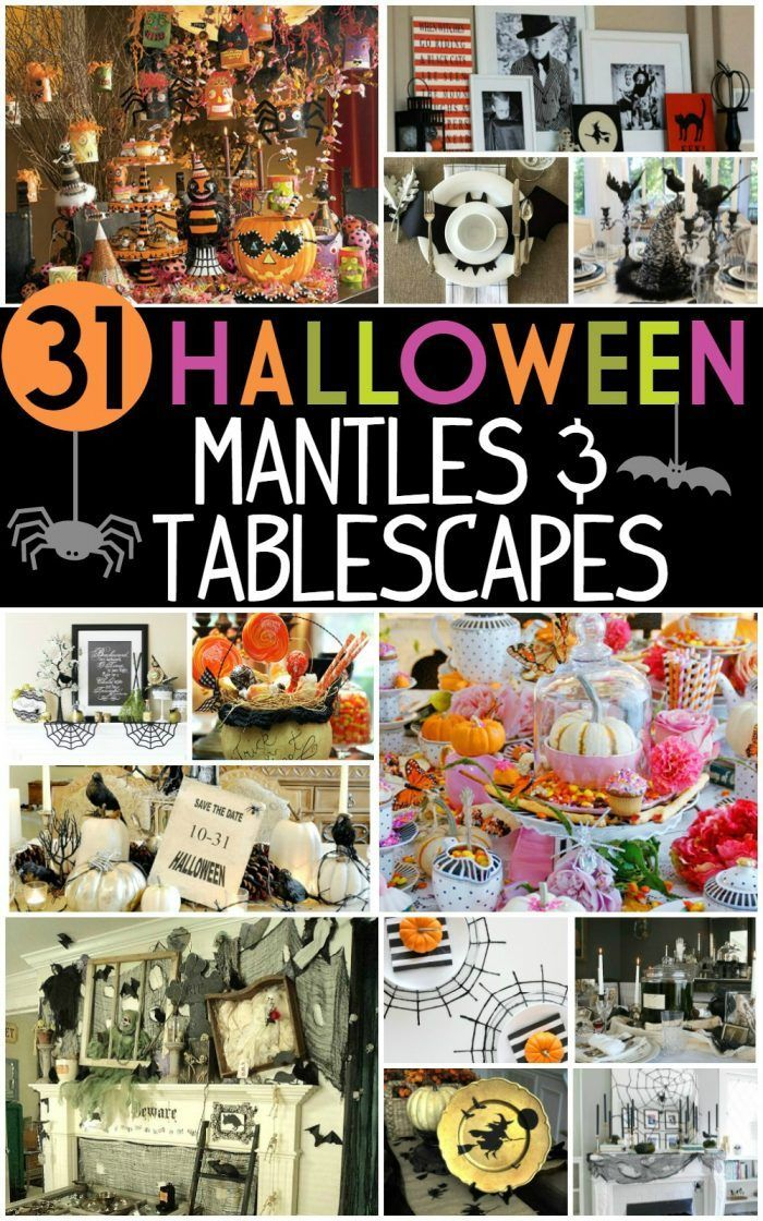 31 Inspiring Halloween Mantles and Tablescapes. Ideas to dress up your home this...