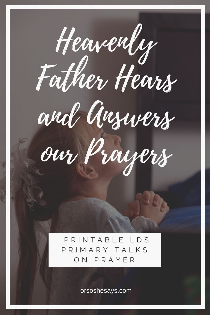 God Answers Prayers. These Printable Primary Talks for Children are a great reso...
