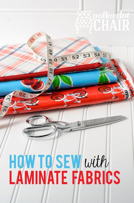 Great tips and tricks to make sewing with Laminated fabric a breeze on polkadotc...
