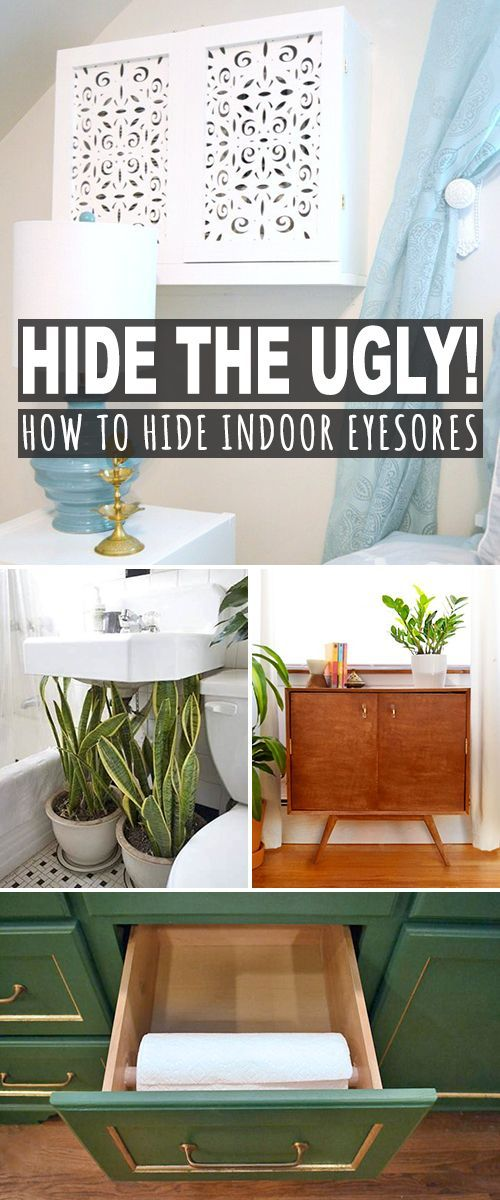 Hide the Ugly (How to Hide Indoor Eyesores)! • Come check out this post to see...