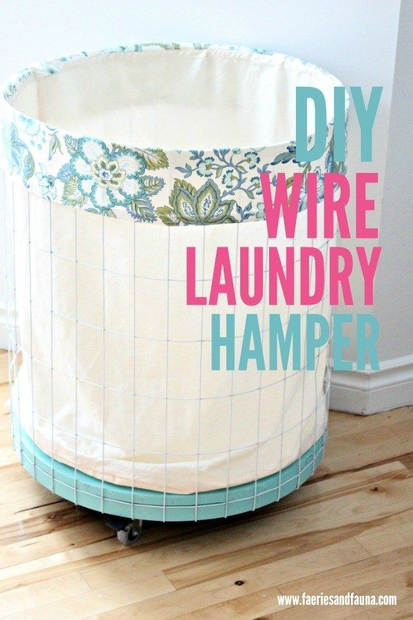 Diy Furniture Diy Wire Laundry Hamper How To Make A Fabric Lined Laundry Hamper With Paint W Diyall Net Home Of Diy Craft Ideas Inspiration Diy Projects Craft