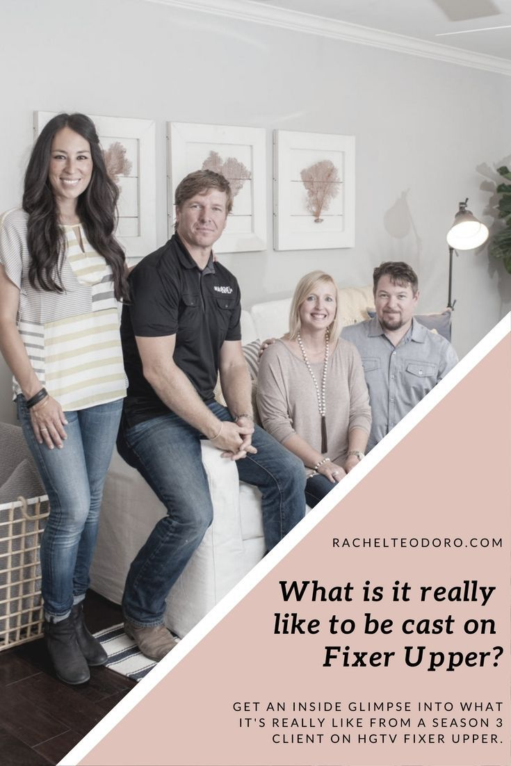 What is it really like to be cast on the hit show on HGTV Fixer Upper?