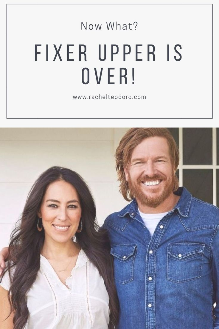 fixer upper is over, now what? Chip and Joanna Gaines finish the hit HGTV show a...