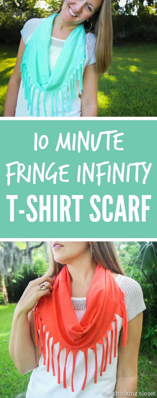 10 Minute Fringe Infinity T-Shirt Scarf - - one of the quickest, easiest, and mo...