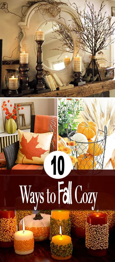 10 Ways to Make Your Home Fall Cozy • Easy ideas and a couple tutorials to mak...