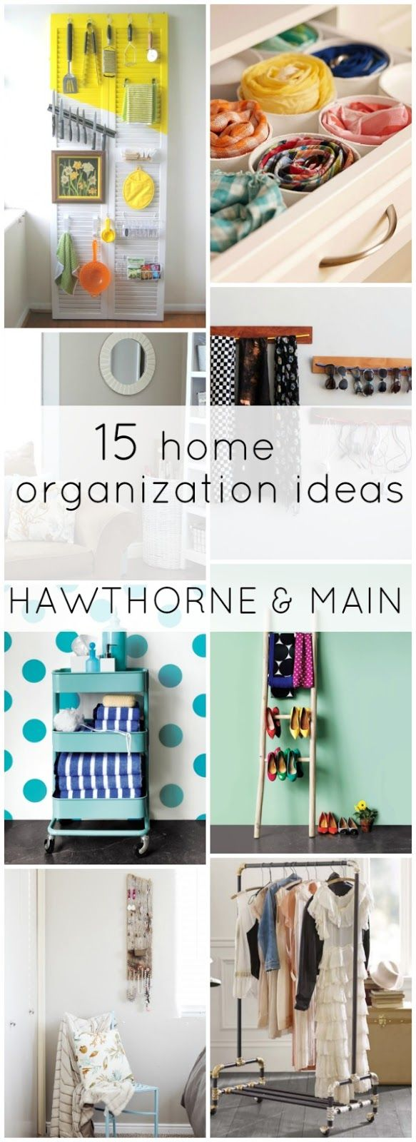 15 Home Organization Ideas that are sure to get you inspired to be more organize...