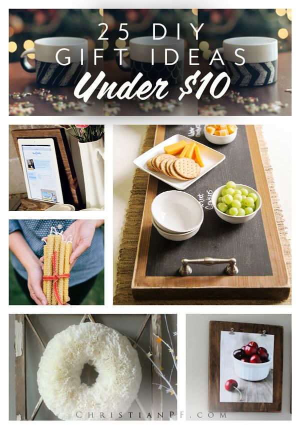 25 DIY gift ideas under $10