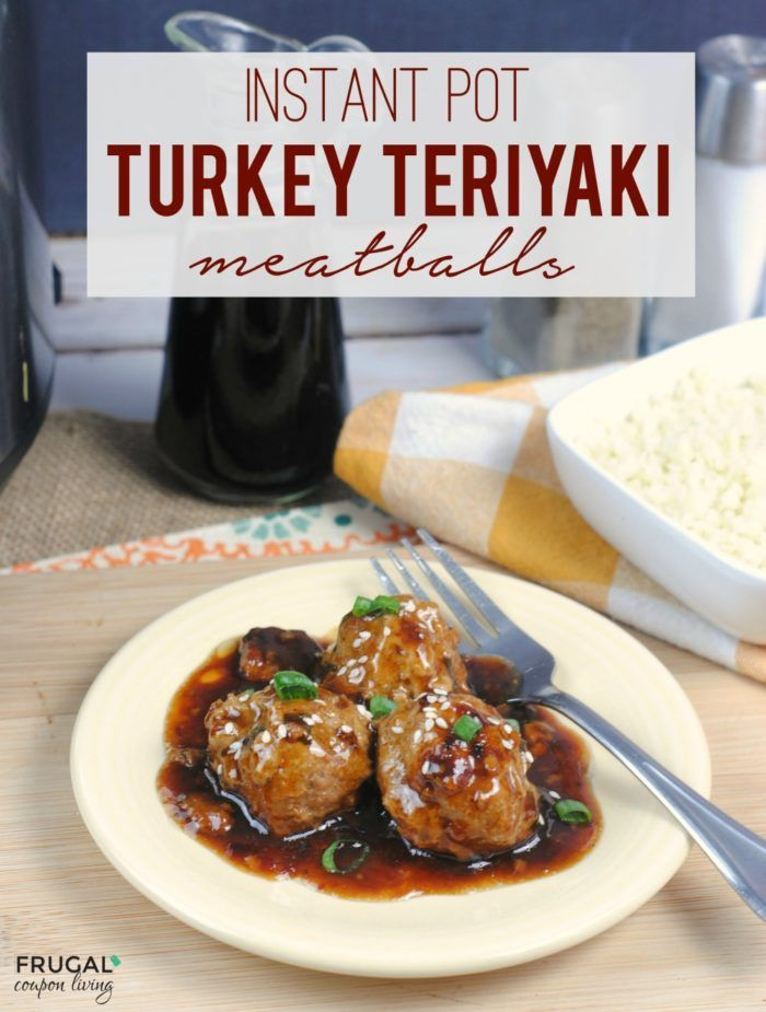 An easy dinner recipe made in 10 minutes -Instant Pot Turkey Teriyaki Meatball...