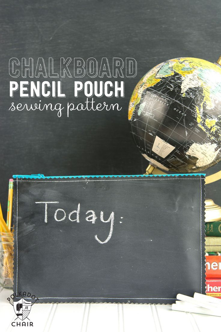 Chalkboard pencil pouch sewing pattern -clever idea for back to school or a teac...