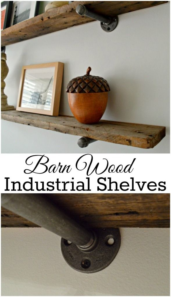 DIY barn wood industrial shelves are easy to do and have a rustic elegance to th...