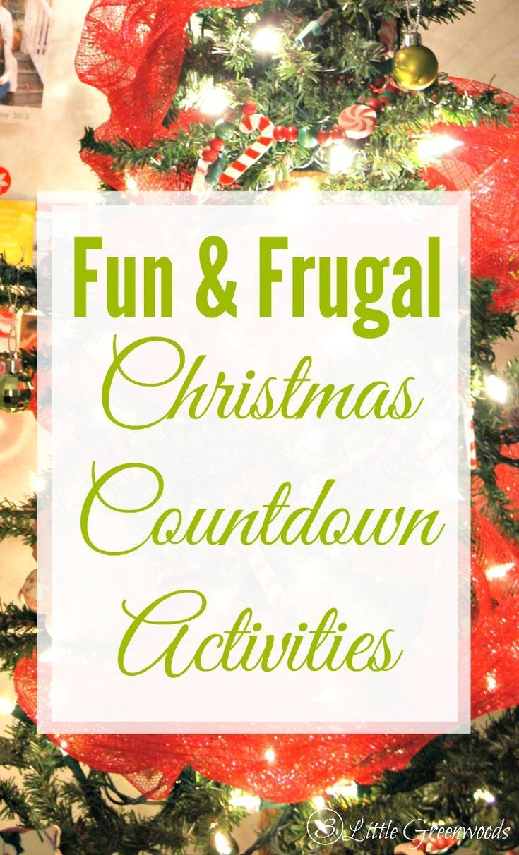 FUN & FRUGAL Christmas Countdown Activities to add to your family activities thi...