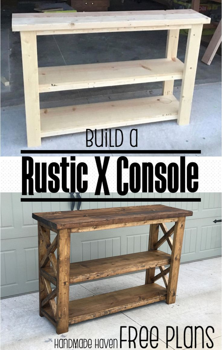 Diy Furniture Build This Easy Fun Diy Rustic X Console