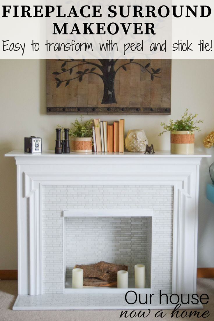 Easy Fireplace surround makeover, using peel and stick tile. Amazing furniture t...