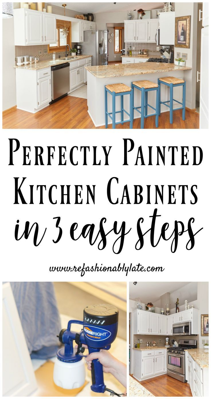 Perfectly Painted Kitchen Cabinets in 3 easy steps! #kitchencabinets #kitchenmak...